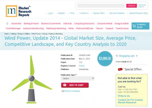 Wind Power, Update 2014 - Global Market Size, Average Price'
