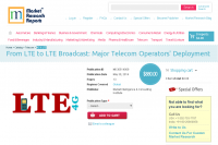 From LTE to LTE Broadcast - Major Telecom Operators' De