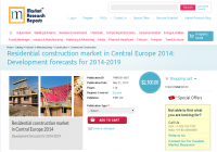 Residential construction market in Central Europe 2014