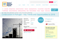 Construction in Portugal - Key Trends and Opportunities 2018