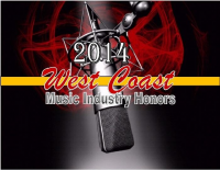 WEST COAST MUSIC INDUSTRY HONORS