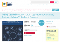 Big Data Market 2014 - 2020 - Opportunities, Challenges