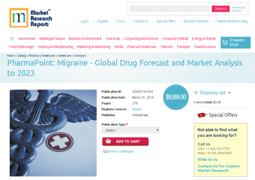 Migraine : Global Drug Forecast and Market Analysis to 2023'