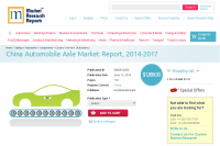 China Automobile Axle Market Report 2014 - 2017