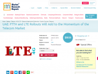 UAE - FTTH and LTE Rollouts Will Add to the Momentum
