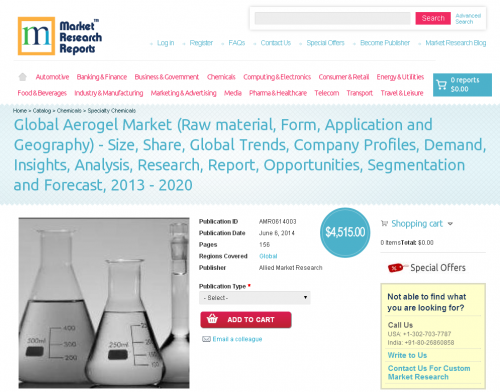 Global Aerogel Market to 2013 - 2020'