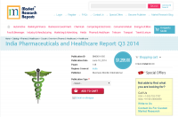 India Pharmaceuticals and Healthcare Report Q3 2014