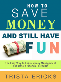 How to Save Money and Still Have FUN!