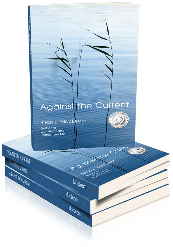 NEW BOOK RELEASE-Against the Current, by author Brian L. Mac