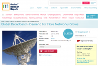 Global Broadband Demand for Fibre Networks Grows