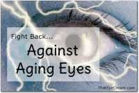 Fight Back Against Aging Eyes