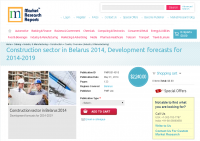 Construction sector in Belarus 2014