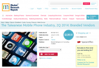 Taiwanese Mobile Phone Industry, 2Q 2014 - Branded Vendors