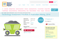 Technology Investment Priorities in Australian Mining 2014