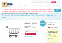 Consumer Attitudes and Online Retail Dynamics in China 2018