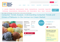 German Ice Cream Market: Consumer Trends and Drivers