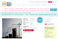 Construction in Switzerland Key Trends, Opportunities 2018