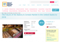 Future of the Bakery & Cereals Market in the United