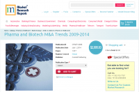 Pharma and Biotech M&A Trends 2009 - 2014