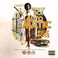 Scotty Boi - Automatic ft. Rick Ross
