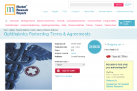 Ophthalmics Partnering Terms and Agreements