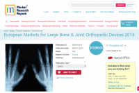 European Markets for Large Bone and Joint Orthopedic Devices