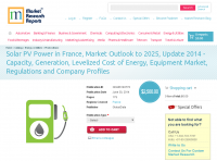 Solar PV Power in France, Market Outlook 2025, Update 2014