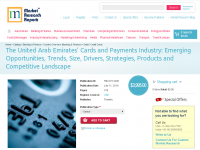United Arab Emirates Cards and Payments Industry
