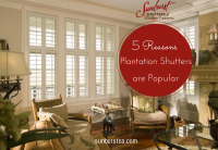Five Reasons Plantation Shutters are Popular