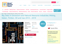 Big Data in Extraction and Natural Resource Industries