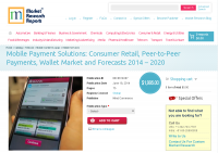 Mobile Payment Solutions: Consumer Retail, Peer-to-Peer Paym