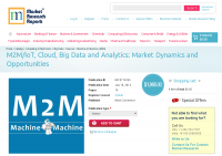 M2M/IoT, Cloud, Big Data and Analytics