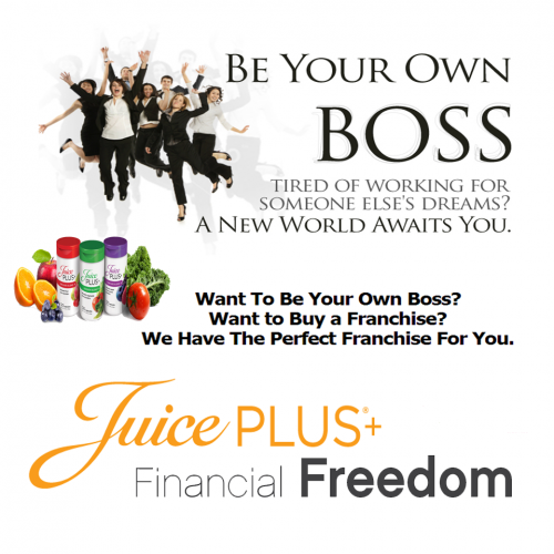 JUICE PLUS be your own boss'