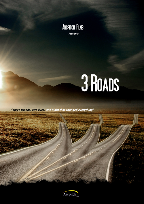 Arcpitch Films Upcoming Film 3Roads'