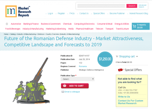 Romanian Defense Industry - Forecasts to 2019'