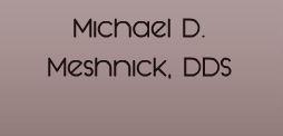 Company Logo For Michael D. Meshnick, DDS'