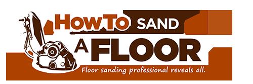 How To Sand A Floor'
