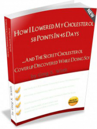 How I Lowered My Cholesterol 58 Points In 45 Days