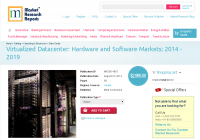 Virtualized Datacenter: Hardware and Software Markets: 2014
