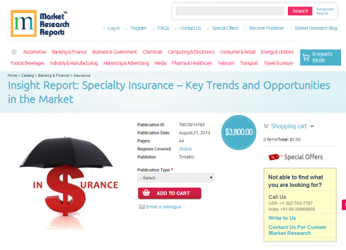 Specialty Insurance Key Trends and Opportunities in the Mark'