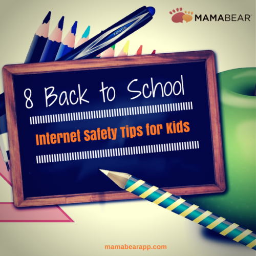 8 Back to School Internet Safety Tips for Kids'