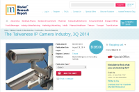 The Taiwanese IP Camera Industry, 3Q 2014