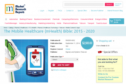 The Mobile Healthcare (mHealth) Bible: 2015 - 2020'