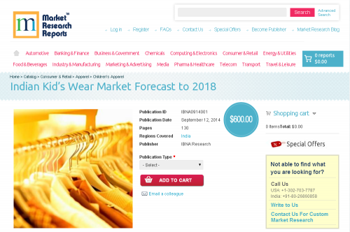 Indian Kid's Wear Market Forecast to 2018'