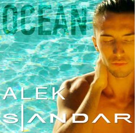 Alek Sandar: Ocean (New Remix)'