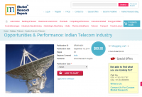 Opportunities & Performance: Indian Telecom Industry