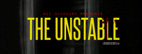 The Unstable Film Confirmed for 2015