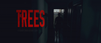 THE TREES - A Bold Suspenseful Feature Film