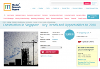 Construction in Singapore Key Trends and Opportunities 2018