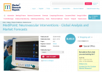 Neurovascular Interventions Global Analysis and Market Forec